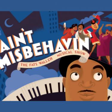 Ain't Misbehavin': The Fats Waller Musical Photo
